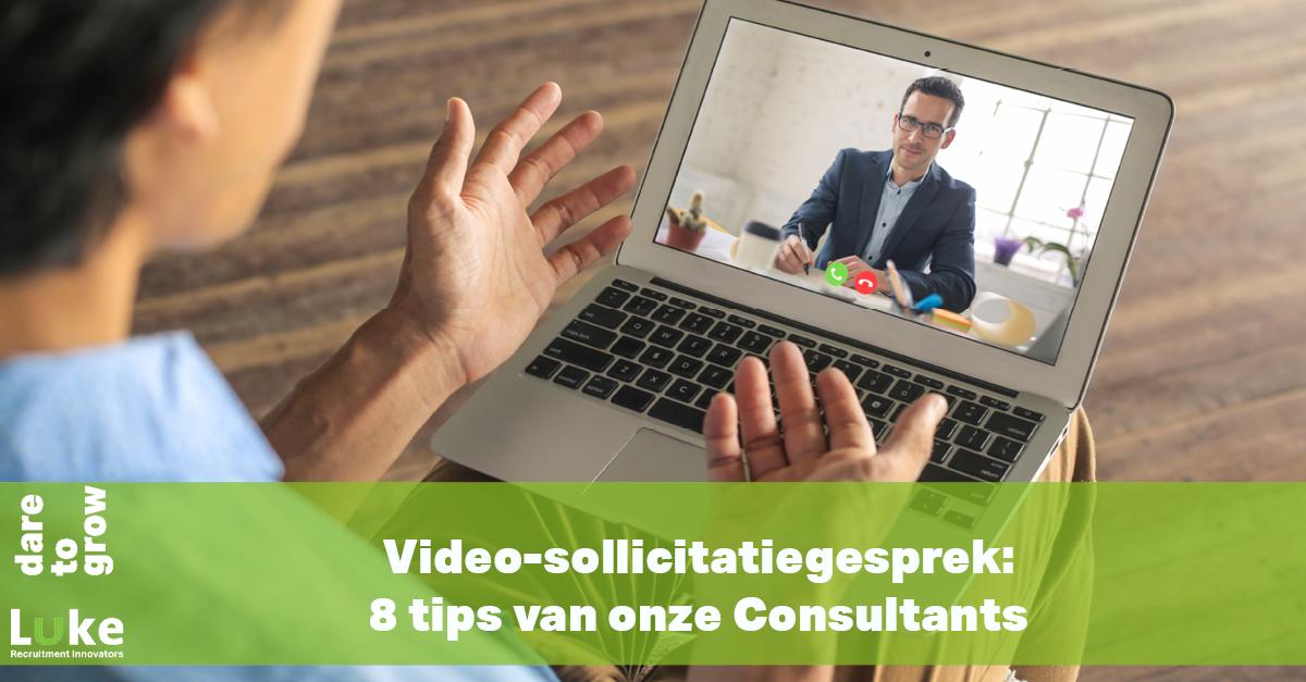 Video-sollicitatiegesprek: 8 tips van onze Consultants